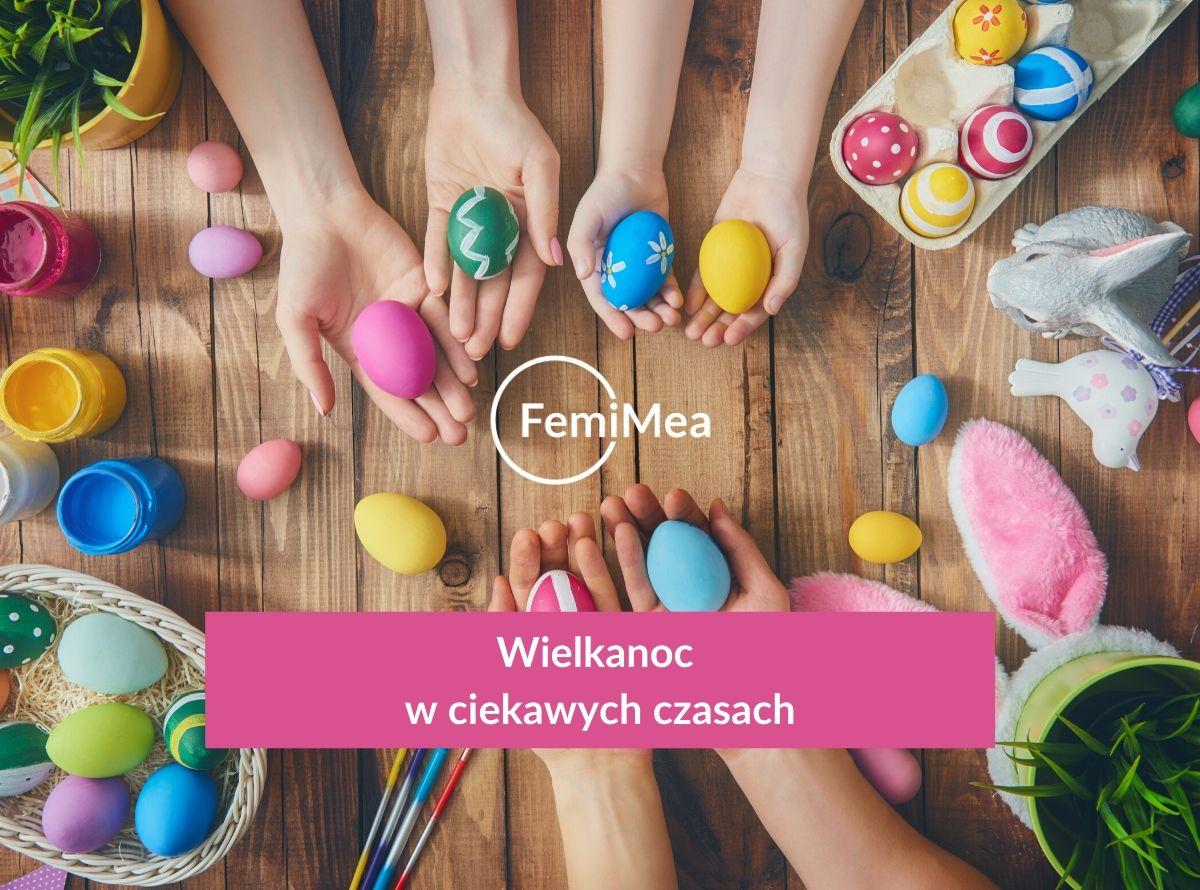Życzenia Wielkanocne FemiMea